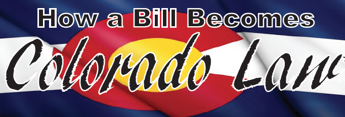 How a Bill Becomes a Colorado Law